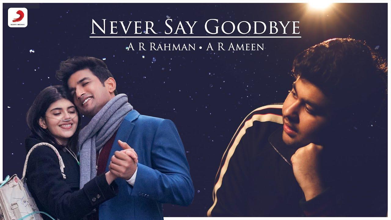 english never say goodbye dil bechara a r ameen