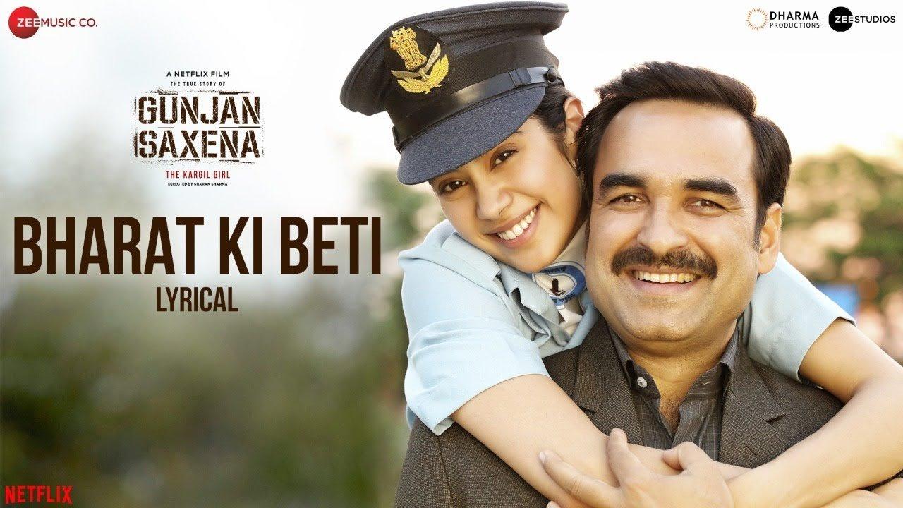 hindi gunjan saxena the kargil girl bharat ki beit arijit singh