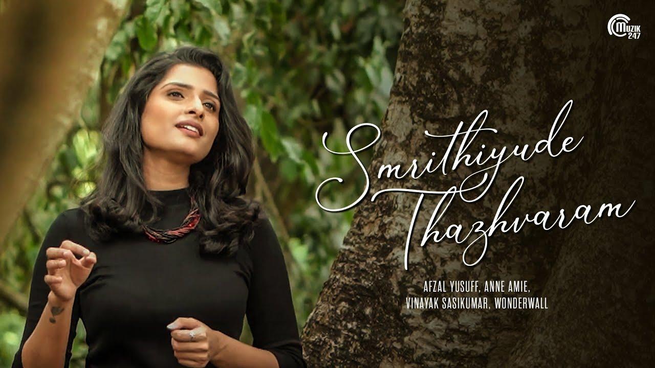malayalam smrithiyude thazhvaram anne aime