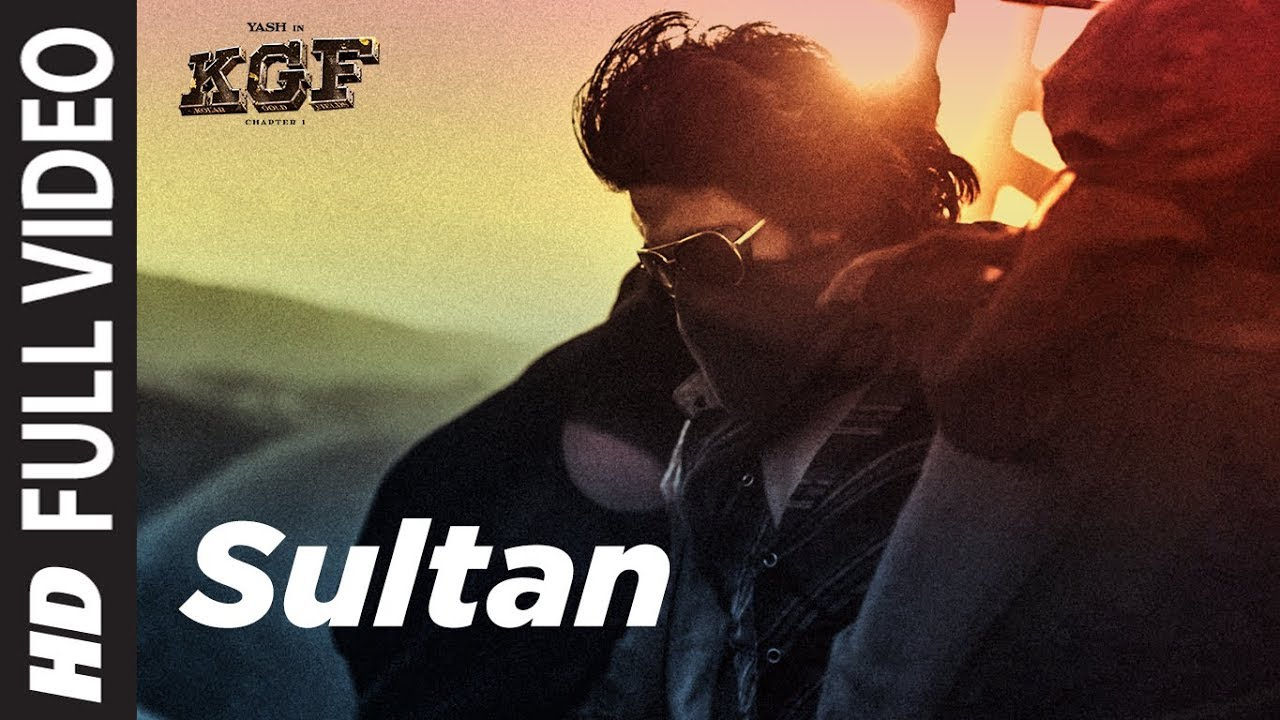 sultan kgf chapter 1