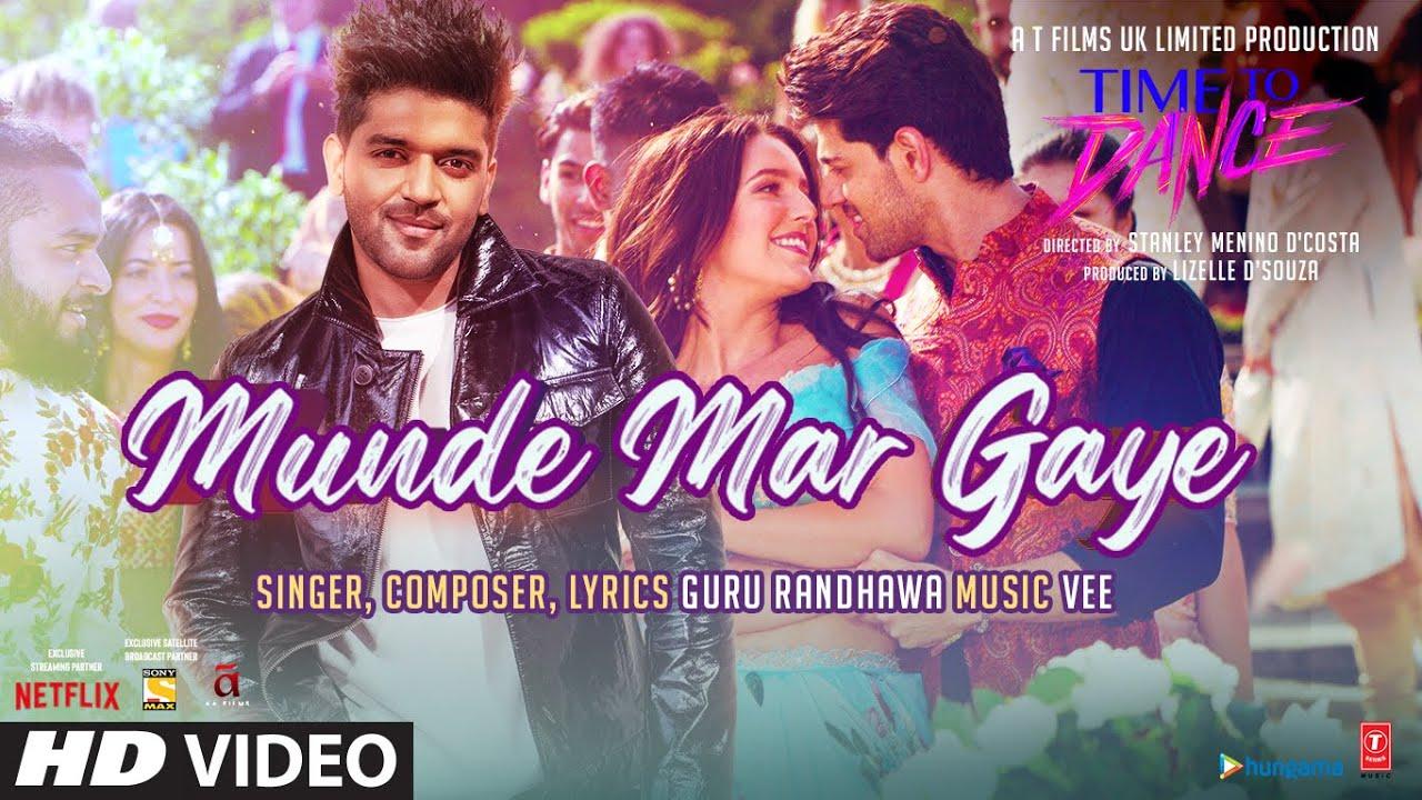 hin munde mar gaye time to dance guru randhawa
